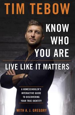 Know Who You Are. Live Like It Matters.: A Homeschooler's Interactive Guide to Discovering Your True Identity Cover Image
