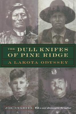 The Dull Knifes of Pine Ridge: A Lakota Odyssey Cover Image