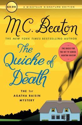 The Quiche of Death: The First Agatha Raisin Mystery (Agatha Raisin Mysteries #1) Cover Image