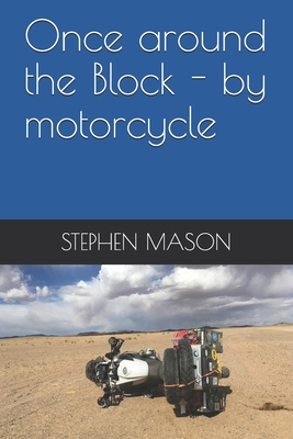 Once around the Block - by motorcycle Cover Image