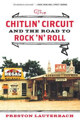 The Chitlin' Circuit: And the Road to Rock 'n' Roll Cover Image