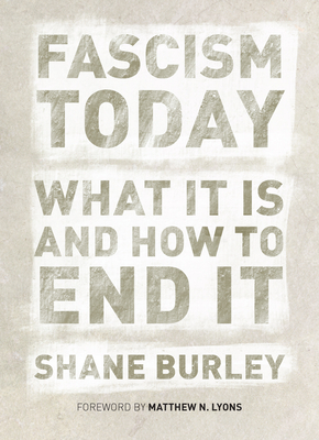 Fascism Today: What It Is and How to End It Cover Image