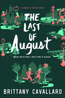 The Last of August (Charlotte Holmes Novel #2) Cover Image