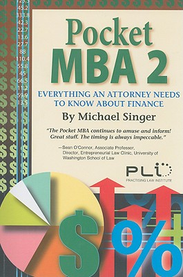 Pocket MBA 2: Everything an Attorney Needs to Know about Finance Cover Image