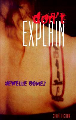 Don't Explain: Short Fiction Cover Image