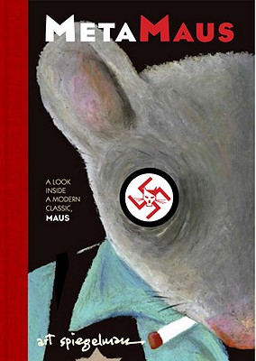 Metamaus: A Look Inside a Modern Classic, Maus [With CDROM] Cover Image