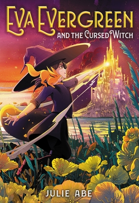 Cover for Eva Evergreen and the Cursed Witch