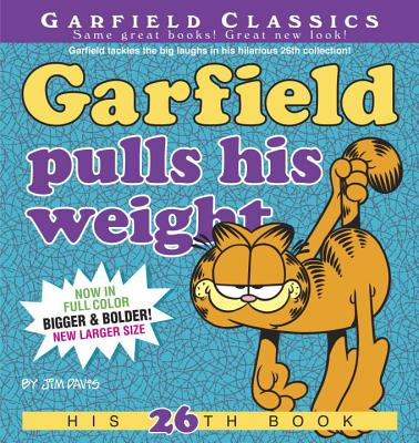 Garfield Pulls His Weight: His 26th Book Cover Image