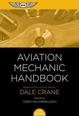 Aviation Mechanic Handbook: The Aviation Standard Cover Image