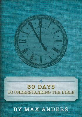 30 Days to Understanding the Bible Cover Image