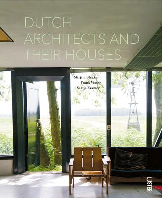 Dutch Architects and Their Houses Cover