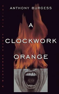 A Clockwork Orange (Norton Paperback Fiction) Cover Image
