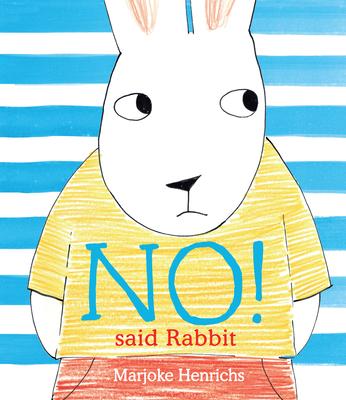 No! Said Rabbit Cover Image