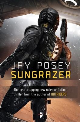 Cover for Sungrazer (Outriders #2)