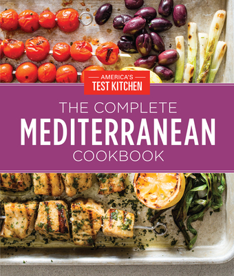 The Complete Mediterranean Cookbook Gift Edition: 500 Vibrant, Kitchen-Tested Recipes for Living and Eating Well Every Day Cover Image