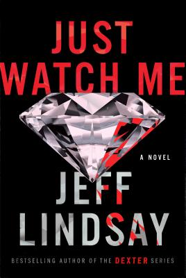 Just Watch Me: A Novel Cover Image