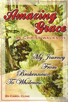 Cover for Amazing Grace as Christ Walks by