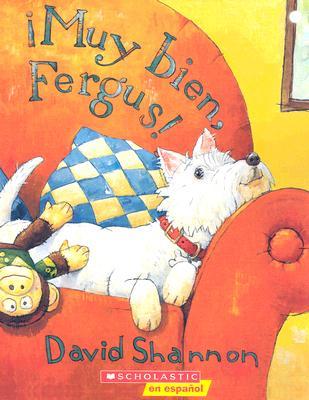 Muy Bien, Fergus! = Good Boy, Fergus! Cover Image