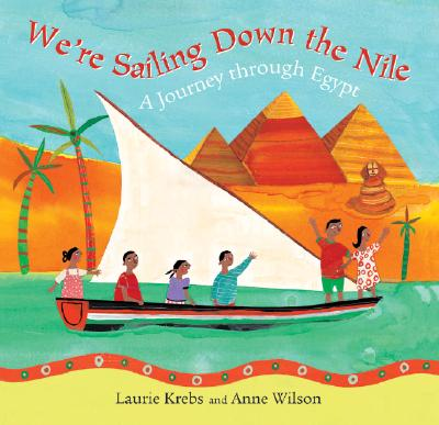 We're Sailing Down the Nile: A Journey Through Egypt Cover Image