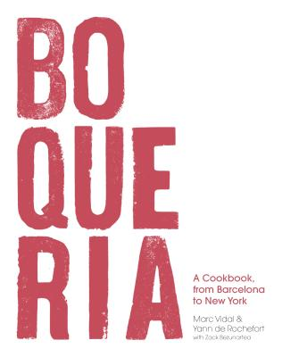 Boqueria: A Cookbook, from Barcelona to New York Cover Image