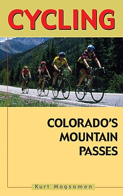 Cycling Colorado's Mountain Passes Cover Image