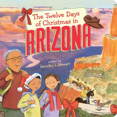 The Twelve Days of Christmas in Arizona (Twelve Days of Christmas in America) Cover Image