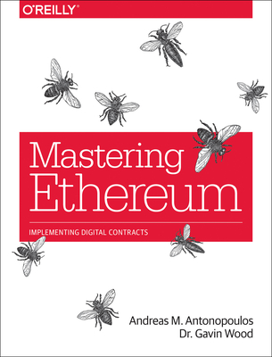 Mastering Ethereum: Building Smart Contracts and Dapps Cover Image