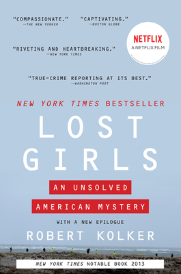Lost Girls: An Unsolved American Mystery Cover Image