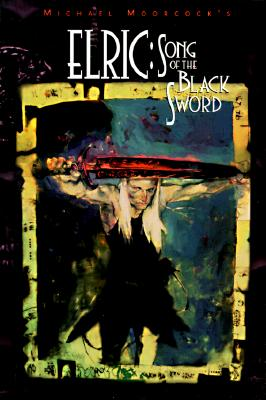 Elric: Song of the Black Sword Cover Image
