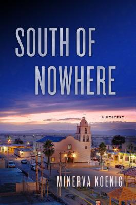 South of Nowhere: A Mystery (A Julia Kalas Mystery #2) Cover Image