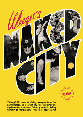 Weegee's Naked City Cover Image