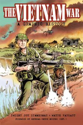 The Vietnam War: A Graphic History Cover Image
