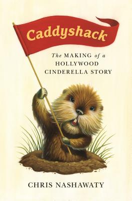 Caddyshack: The Making of a Hollywood Cinderella Story Cover Image