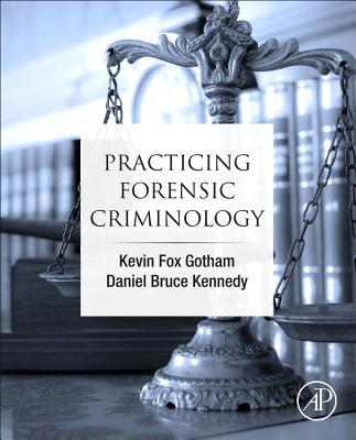 Practicing Forensic Criminology Brookline Booksmith