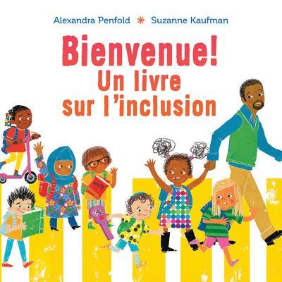 Bienvenue!: Un Livre Sur l'Inclusion Cover Image