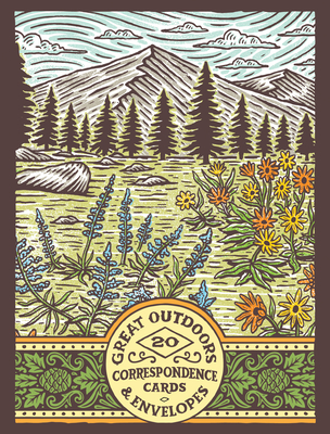Great Outdoors Correspondence Cards: (Flat Cards of Natural Landscapes, Illustrated Blank Stationery that Celebrates Nature) Cover Image
