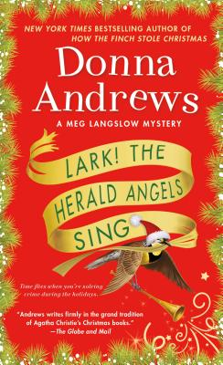 Lark! The Herald Angels Sing: A Meg Langslow Mystery (Meg Langslow Mysteries #24) Cover Image