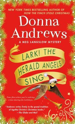 Lark! The Herald Angels Sing: A Meg Langslow Mystery (Meg Langslow Mysteries #24) Cover Image