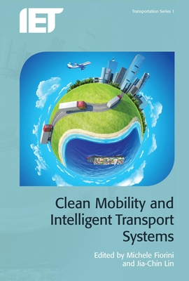 Clean Mobility and Intelligent Transport Systems (Transportation) Cover Image