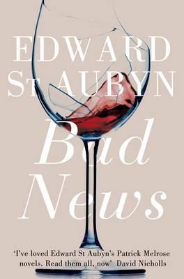 Bad News. Edward St. Aubyn Cover