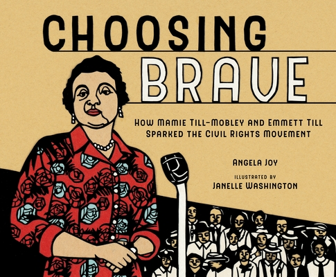 Choosing Brave: The Mamie Till-Mobley Story Cover Image
