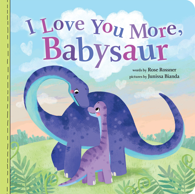 I Love You More, Babysaur Cover Image