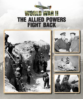 The Allied Powers Fight Back (World War II #5) Cover Image