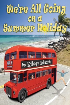 We're All Going On A SUMMER HOLIDAY Cover Image