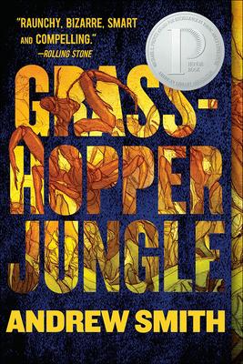 Grasshopper Jungle: A History Cover Image