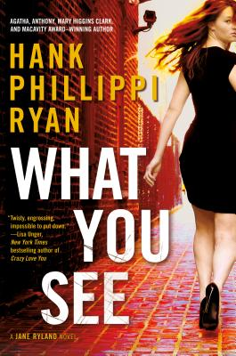 What You See: A Jane Ryland Novel Cover Image
