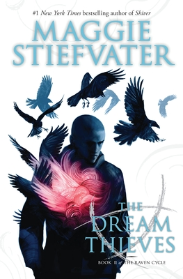 The Dream Thieves (The Raven Cycle, Book 2) Cover Image