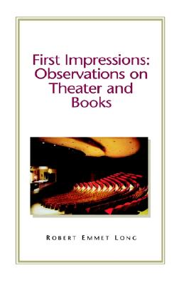 First Impressions: Observations on Theatre and Books Cover Image