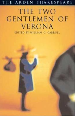 The Two Gentlemen of Verona: Third Series (Arden Shakespeare Third) Cover Image