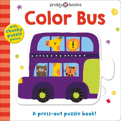 Puzzle and Play: Color Bus: A Press-out Puzzle Book! (Puzzle & Play #1) Cover Image